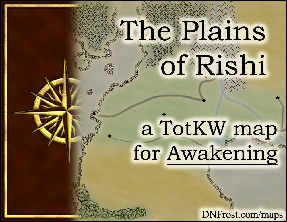 The Plains of Rishi: farmland of elves and gryphon riders www.DNFrost.com/maps A map for Awakening by D.N.Frost @DNFrost13 Part 8 of a series.