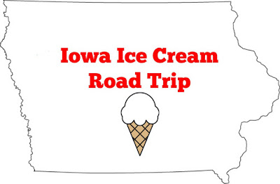 Iowa Ice Cream Road Trip - 20+ Ice Cream Shops from across the state of Iowa
