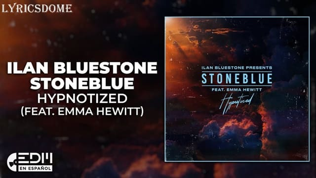 Hypnotized Lyrics - Ilan Bluestone Ft. Emma Hewitt