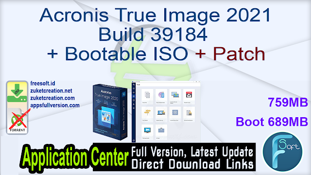 Acronis True Image 2021 Build 39184 + Bootable ISO + Patch