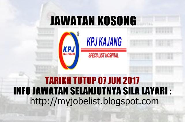 Jawatan Kosong KPJ Kajang Specialist Hospital Jun 2017
