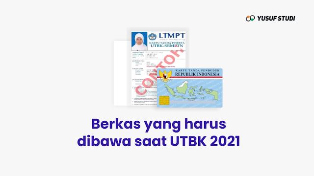 Berkas Yang Dibawa Saat UTBK 2021