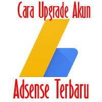 Cara Upgrade Adsense Hosted Menjadi Non Hosted Terbaru