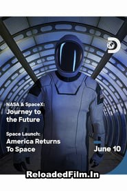 NASA & SpaceX: Journey to the Future (2020) Full Movie Download