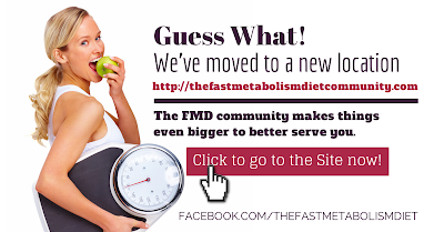 the fast metabolism diet, the fast metabolism diet community, the fast metabolism diet new site, the fast metabolism diet new location, FMD, lose weight more