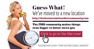 the fast metabolism diet, the fast metabolism diet community, the fast metabolism diet new site, the fast metabolism diet new location, FMD, lose weight more