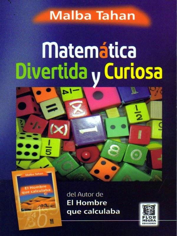 Matemática divertida y curiosa – Malba Tahan