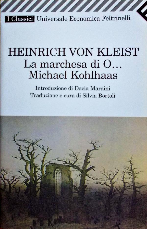 La marchesa di O..., Michael Kohlhaas