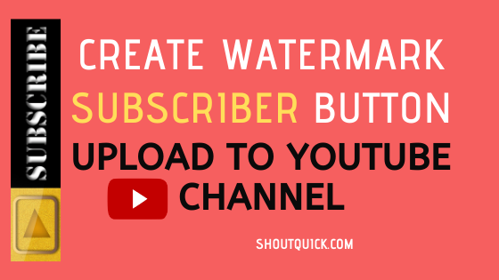 How to Update watermark subscriber Button to youtube channel