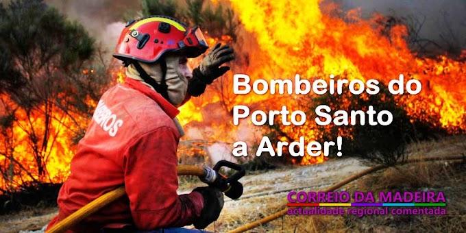 Bombeiros do Porto Santo a Arder