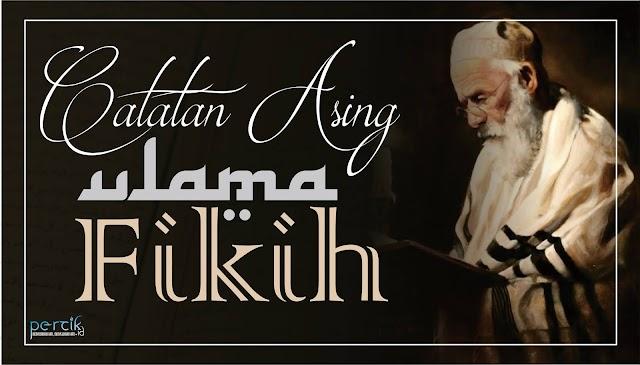 Catatan Asing Ulama' Fikih