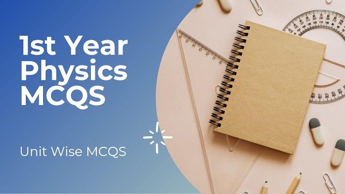 1st Year Physics MCQS