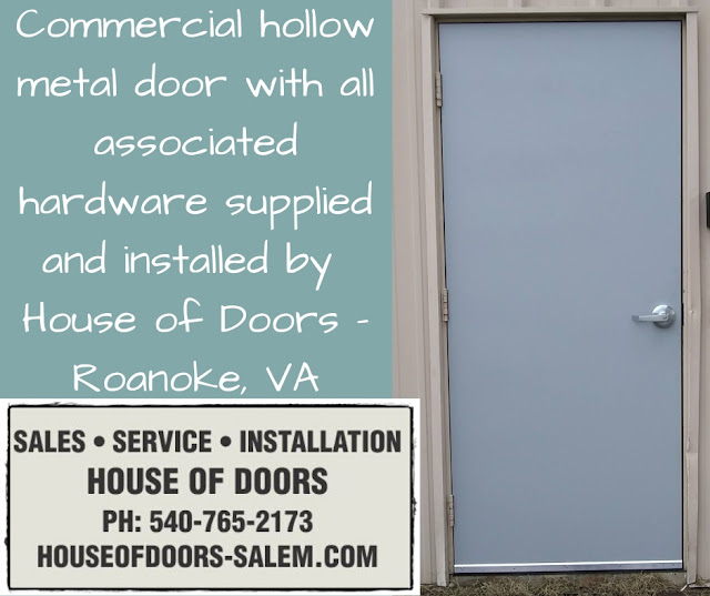 Commercialhollow metal door with all associated hardware supplied and installed by  House of Doors - Roanoke, VA