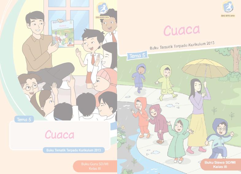 Buku Kurikulum 2013 Sd Mi Kelas 3 Tema 5 Edisi Revisi 2018 Untuk Guru Dan Siswa Dadang Jsn