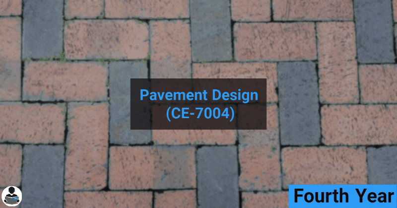 Pavement Design (CE-7004) RGPV notes CBGS Bachelor of engineering