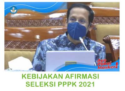 Kebijakan Afirmasi Seleksi PPPK 2021