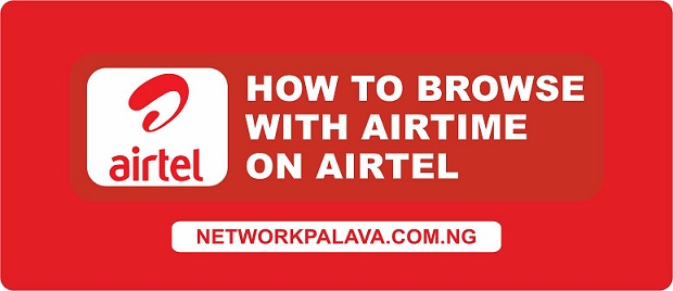 how to browse with airtime on airtel