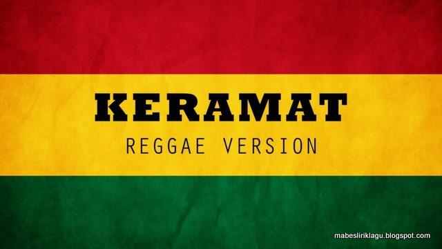 Lirik Keramat Versi Reggae
