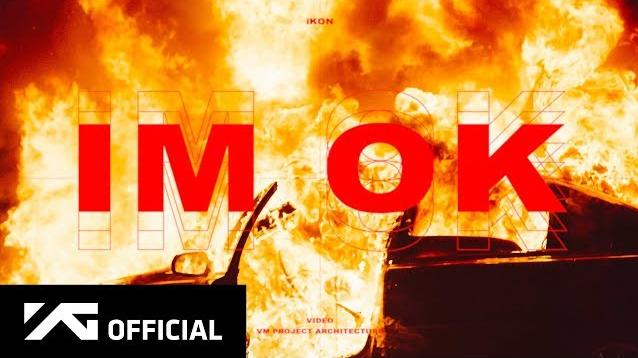 MV iKON – I'M OK #WithiKONIMOK