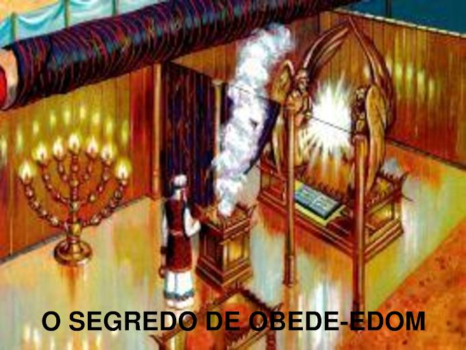 O segredo de Obede-Edon