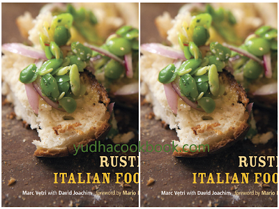 download ebook Rustic Italian Food