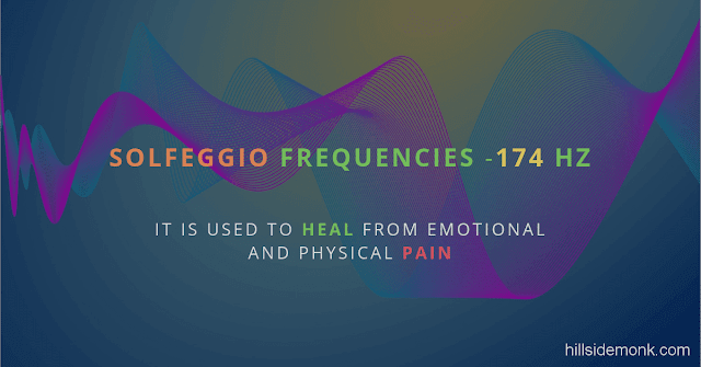 Solfeggio Frequencies Benefits 174 Hertz It is used to heal from emotional and physical pain.