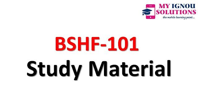 IGNOU BSHF 101 Study Material