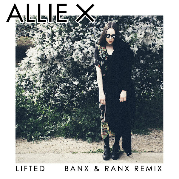 Allie X - Lifted (Banx & Ranx Remix) - Single Cover