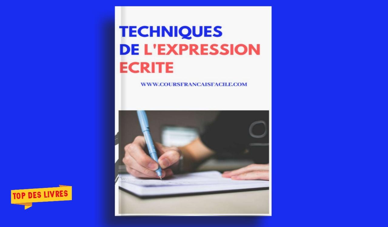 Télécharger : Technique de l'expression écrite en pdf