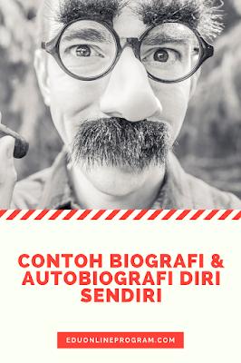Contoh Biografi dan Autobiografi Diri Sendiri Lengkap