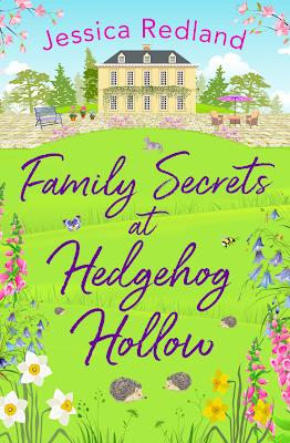 Family Secrets at Hedgehog Hollow by Jessica Redland book cover