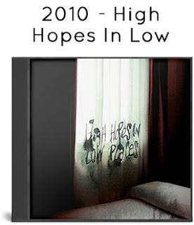 2010 - High Hopes In Low Places