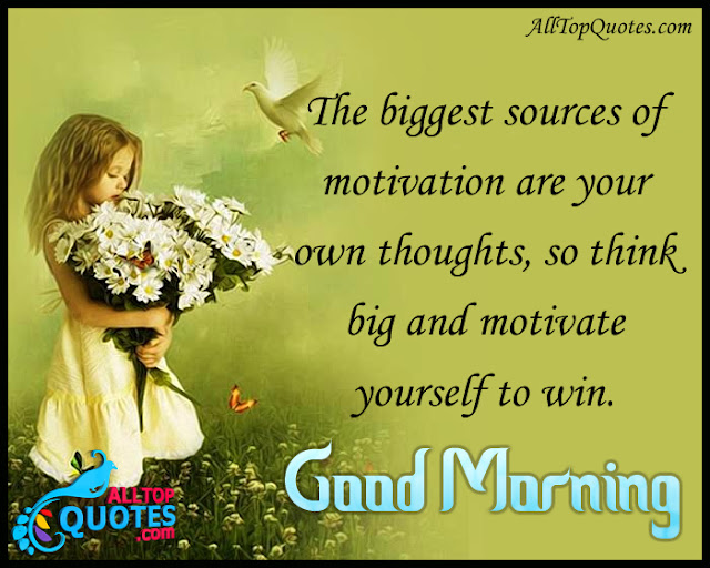 Beautiful Good Morning Wishes with Motivational Messages ...