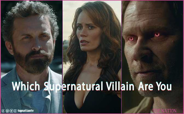 Supernatural: Which Villain From Supernatural Are You? (Quiz)