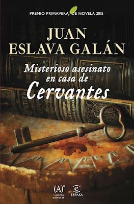 Misterioso asesinato en casa de Cervantes - Juan Eslava Galán (2015)