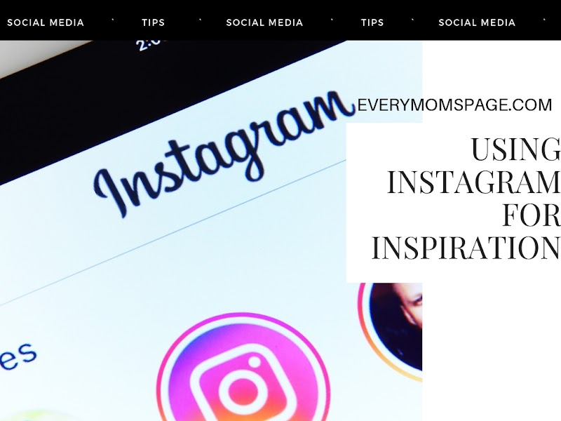Using Instagram for Inspiration