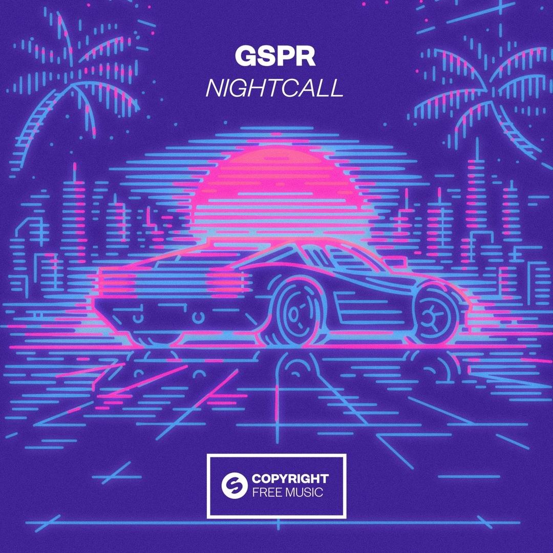 GSPR - Nightcall | Edmmood Blogspot Com