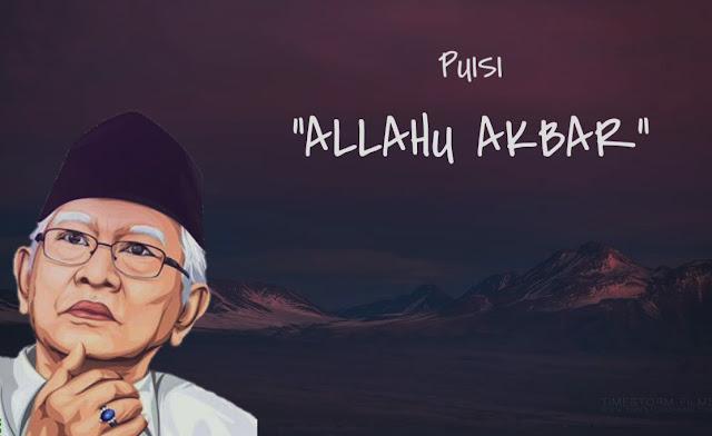 Oh Ternyata Ini Ini Puisi 'Allahu Akbar' Karya Gus Mus Yang Disalahgunakan Pendukung Jokowi