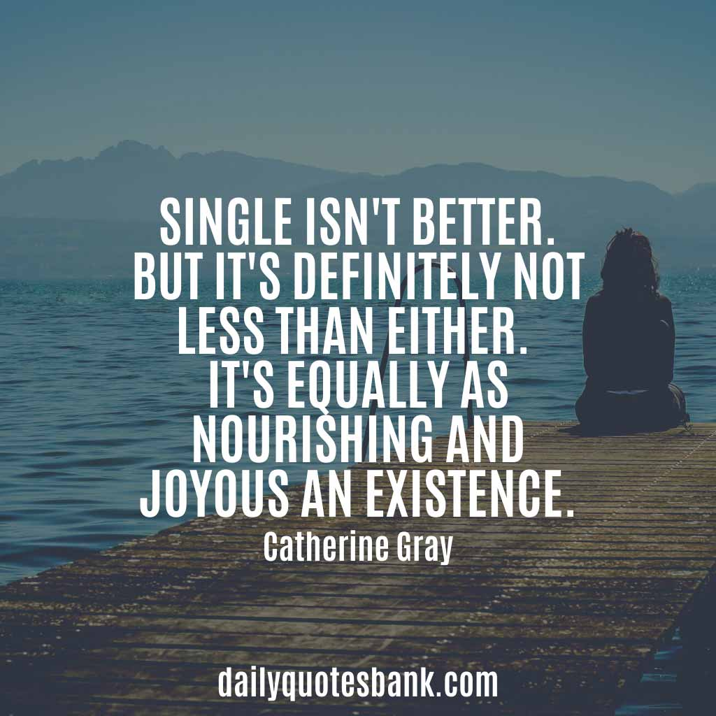 Inspirational Quotes About Single Life Happy