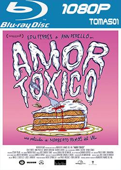 Amor tóxico (2015) BDRip m1080p