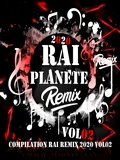Planète Rai Remix 2020 Vol 02