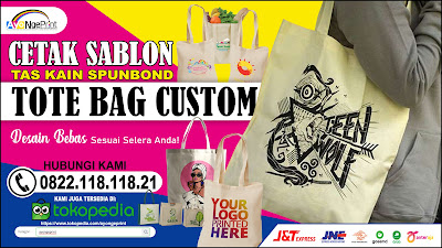 Cetak Sablon Tas Kain Spundbond Tote Bag Goodie Bag di Gambir, Jakarta Pusat