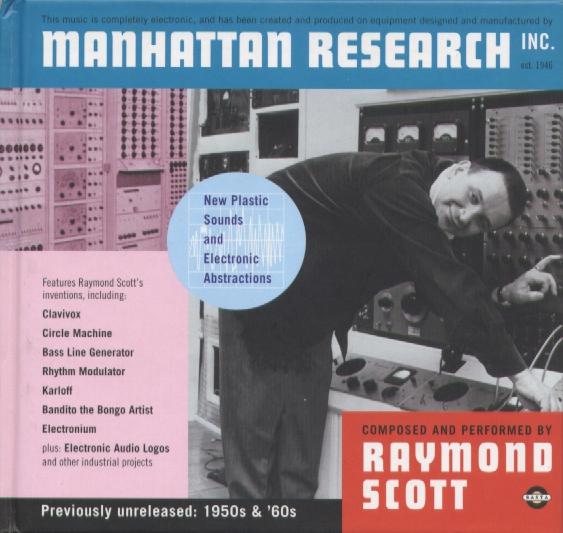 RAYMOND SCOTT - MANHATTAN RESEARCH (2xCD - BASTA AUDIO VISUALS - 2000) (FLAC)