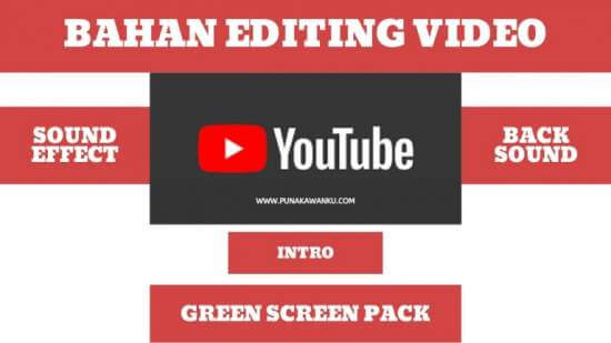 5 Bahan Editing Video Wajib Dimiliki Youtuber