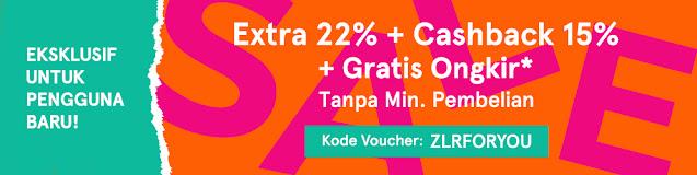 #Zalora - #Promo Voucher Extra 22% + Cashback 15% + Gratis Ongkir Tanpa Min Order (s.d 01 Jan 2021)
