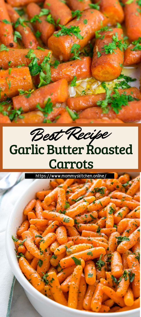 Garlic Butter Roasted Carrots #vegan #vegetarian #soup #breakfast #lunch
