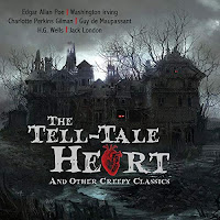 The Tell Tale Heart and Other Creepy Classics audiobook cover. An eerie scene of a haunted house.