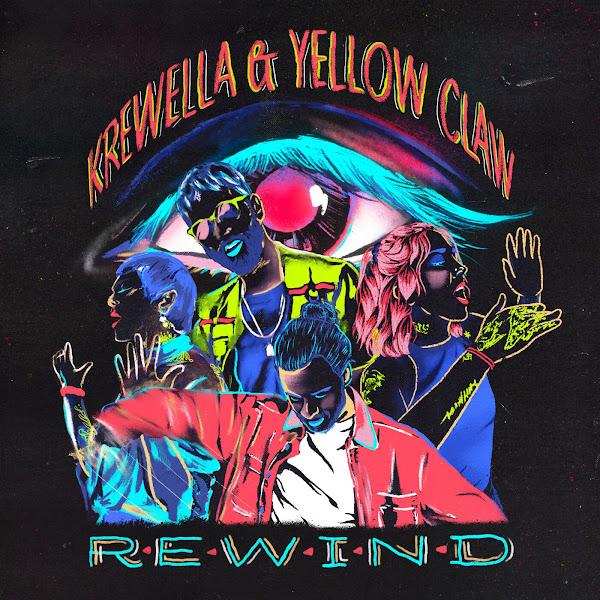 Krewella & Yellow Claw - Rewind - Single Cover