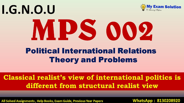 lassical realist's view of international politics is different from structural realist view.