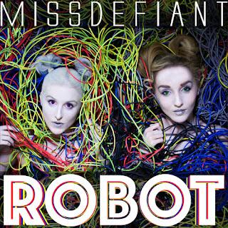 Miss Defiant - Robot (2015)
